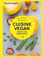 Télécharger le livre :  Cuisine vegan pour débutants - super sain
