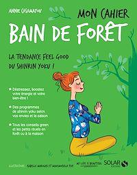 Télécharger le livre : Mon cahier Bain de forêt