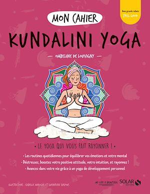 Téléchargez le livre :  Mon cahier Kundalini yoga