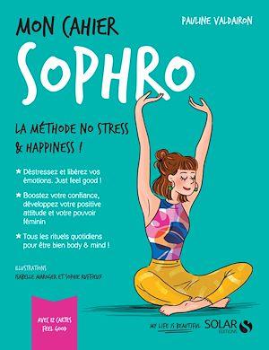 Téléchargez le livre :  Mon cahier Sophro