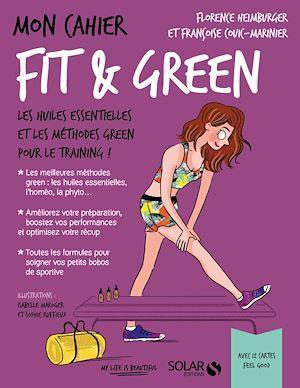 Téléchargez le livre :  Mon cahier Fit & green