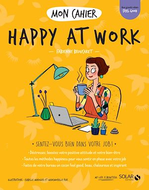 Téléchargez le livre :  Mon cahier Happy at work