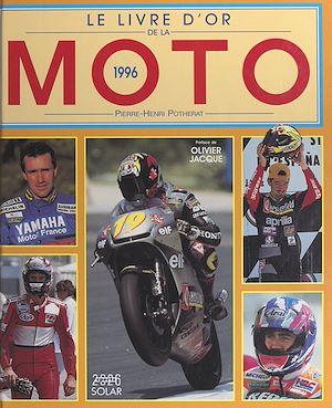 Téléchargez le livre :  Le livre d'or de la moto, 1996