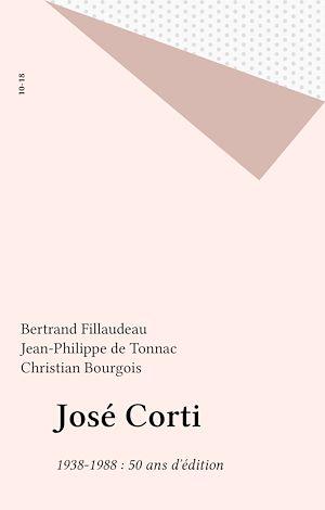 Téléchargez le livre :  José Corti