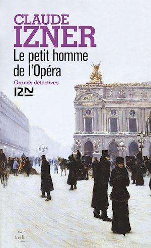 Téléchargez le livre :  Le petit homme de l'Opéra