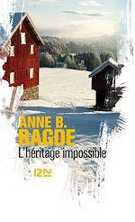 Télécharger le livre :  L'héritage impossible