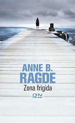 Télécharger le livre :  Zona frigida
