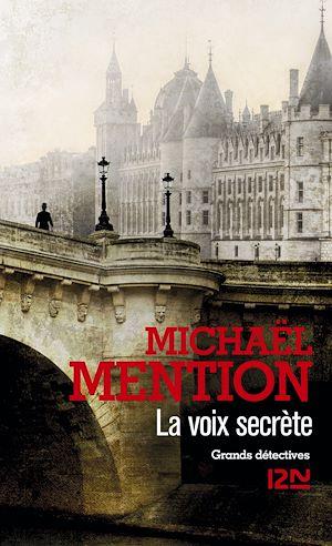 Téléchargez le livre :  La Voix secrète