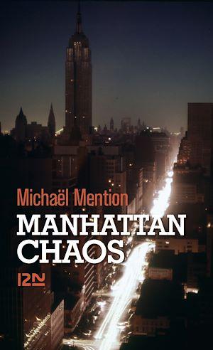 Téléchargez le livre :  Manhattan chaos