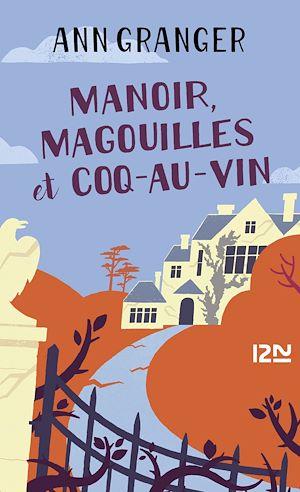 Téléchargez le livre :  Manoir, magouilles et coq-au-vin