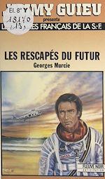 Télécharger cet ebook : Les rescapés du futur