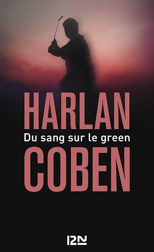 Téléchargez le livre :  Du sang sur le green