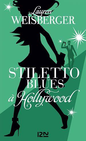 Téléchargez le livre :  Stiletto Blues à Hollywood