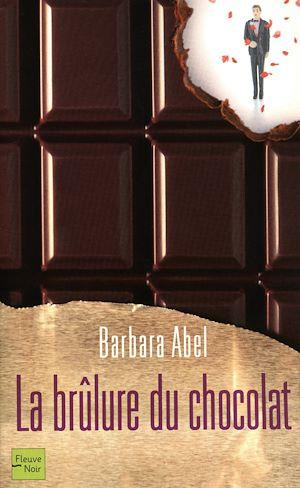 Téléchargez le livre :  La brûlure du chocolat