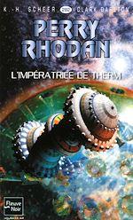 Télécharger le livre :  Perry Rhodan n°282 - L'impératrice de Therm