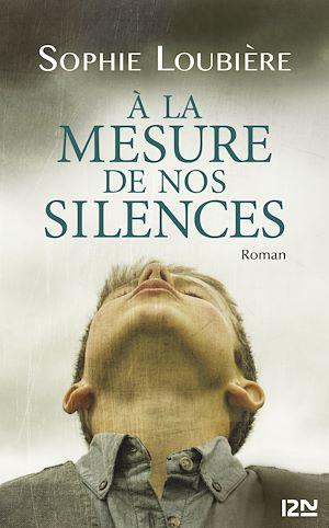 Téléchargez le livre :  À la mesure de nos silences