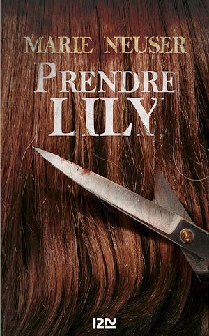 Téléchargez le livre :  Prendre Lily
