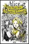 Téléchargez le livre numérique:  Alice au Pays des Morts-Vivants - tome 1