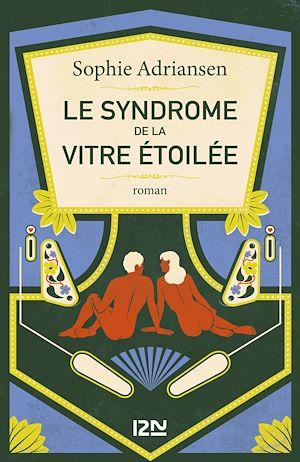 Téléchargez le livre :  Le Syndrome de la vitre étoilée