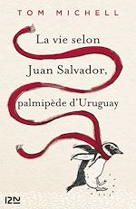 Télécharger cet ebook : La vie selon Juan Salvador, palmipède d'Uruguay