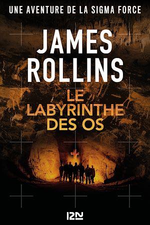 Téléchargez le livre :  Le labyrinthe des os