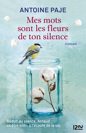 Téléchargez le livre :  Mes mots sont les fleurs de ton silence