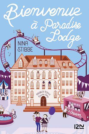 Téléchargez le livre :  Bienvenue à Paradise Lodge