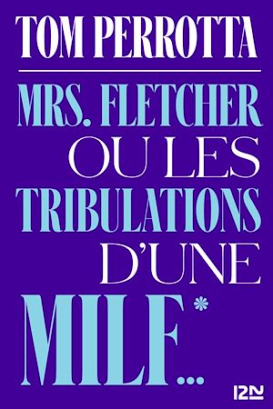 Téléchargez le livre :  Mrs. Fletcher ou les tribulations d'une MILF