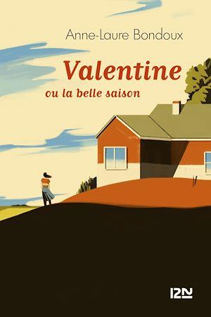 Téléchargez le livre :  Valentine ou la belle saison