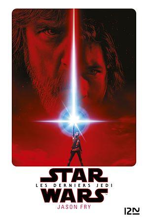 Téléchargez le livre :  Star Wars épisode VIII - Les derniers Jedi