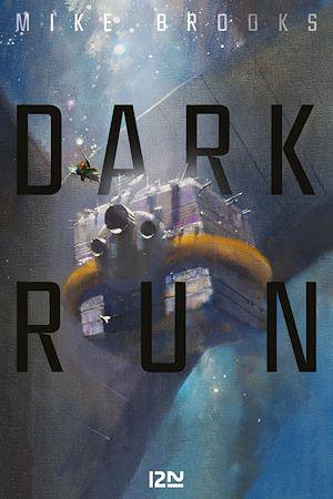 Téléchargez le livre :  Dark run