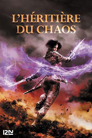 Téléchargez le livre :  L'Héritière du chaos
