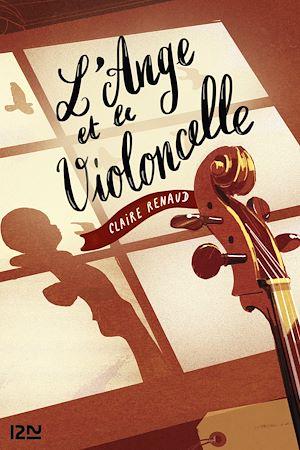Téléchargez le livre :  L'ange et le violoncelle