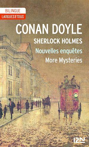 Téléchargez le livre :  Bilingue français-anglais : Sherlock Holmes - Nouvelles enquêtes / More Mysteries