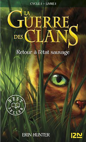 Téléchargez le livre :  La guerre des clans tome 1