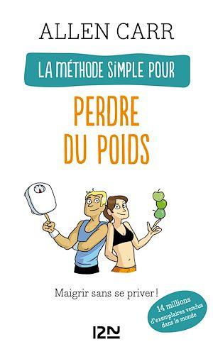 Téléchargez le livre :  La méthode simple pour perdre du poids