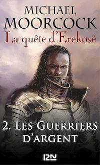 Télécharger le livre : La quête d'Erekosë - tome 2