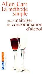 Télécharger le livre :  La méthode simple pour maîtriser sa consommation d'alcool