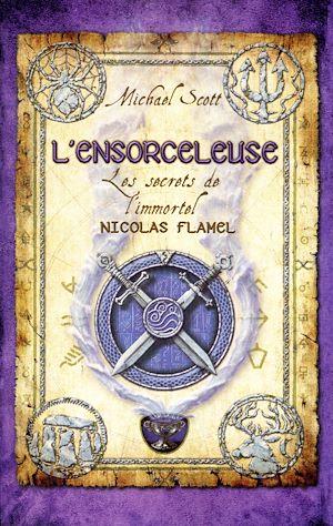 Téléchargez le livre :  Les Secrets de l'immortel Nicolas Flamel - tome 3