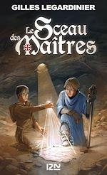 Télécharger le livre :  Le sceau des Maîtres