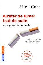 Télécharger le livre :  Arrêter de fumer tout de suite !