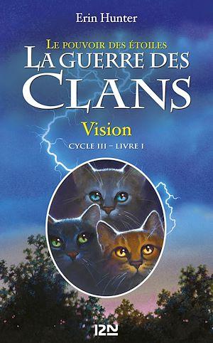 Téléchargez le livre :  La guerre des clans III - Le pouvoir des étoiles tome 1