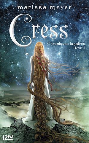 Téléchargez le livre :  Chroniques lunaires - livre 3 : Cress