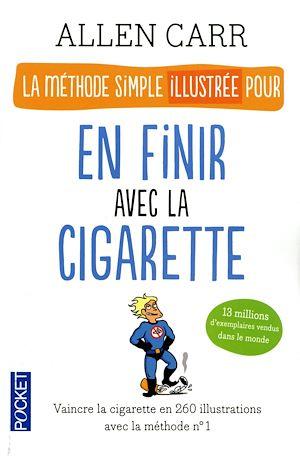 Téléchargez le livre :  La méthode simple illustrée pour en finir avec la cigarette