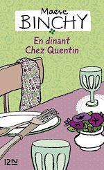 Télécharger cet ebook : En dinant chez Quentin