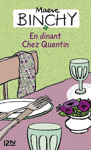 Téléchargez le livre :  En dinant chez Quentin