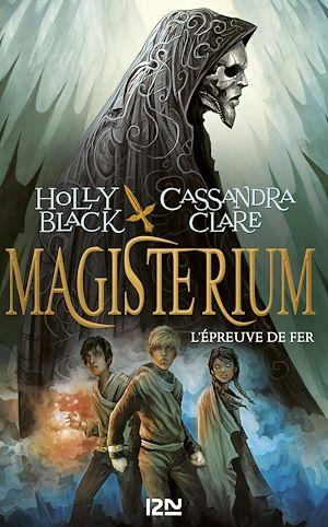 Téléchargez le livre :  Magisterium - tome 1 : L'épreuve de fer