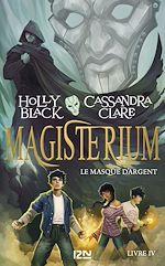 Télécharger le livre :  Magisterium - tome 04 : Le Masque d'argent