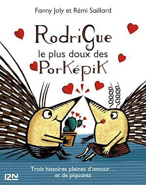 Téléchargez le livre :  Rodrigue, le plus doux des porképik