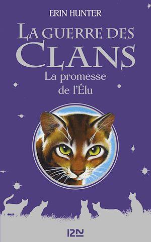 Téléchargez le livre :  La guerre des clans - La promesse de l'Elu